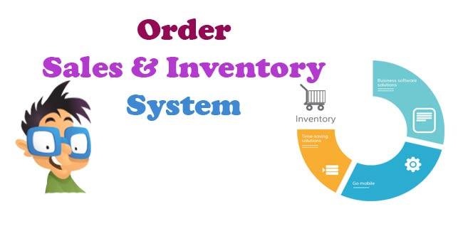 Order Sales and Inventory Management System Project